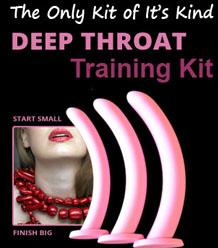 DeepThroat Kit